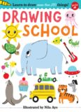 Drawing School: Learn to Draw More Than 250 Things!