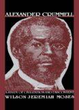 Alexander Crummell: A Study of Civilization and Discontent