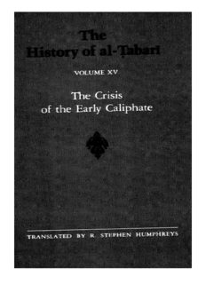 The History of al-Ṭabarī, Vol. 15: The Crisis of the Early Caliphate: The Reign of 'Uthman A.D. 644-656/A.H. 24-35