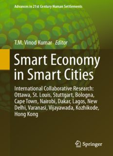 Smart Economy in Smart Cities: International Collaborative Research: Ottawa, St.Louis, Stuttgart, Bologna, Cape Town, Nairobi, Dakar, Lagos, New Delhi, Varanasi, Vijayawada, Kozhikode, Hong Kong