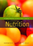 Understanding Normal and Clinical Nutrition, 8th Edition