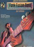 Funk Fusion Bass (Bass Builders Series)