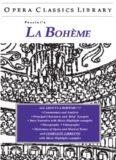 La Boheme (Opera Classics Library Series)