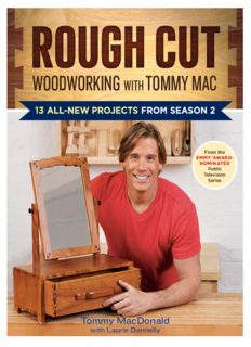 Rough Cut--Woodworking with Tommy Mac  13 All-New Projects from Season 2