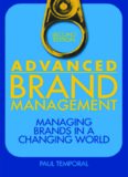 Advanced brand management : managing brands in a changing world