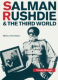 Salman Rushdie and the Third World: Myths of the Nation