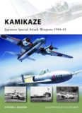 Kamikaze: Japanese Special Attack Weapons 1944-45 (New Vanguard)