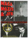 NASA, Nazis & JFK - The Torbitt Document & the JFK Assassination