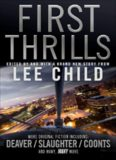 First Thrills. Edited by Lee Child