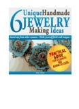 6 Unique Handmade Jewelry Making
