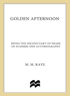 Golden Afternoon Volume II of the Autobiography of M M Kaye