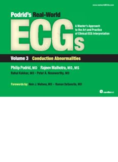 Podrid's Real-World ECGs : A Master's Approach to the Art and Practice of Clinical ECG Interpretation - Volume 3 - Conduction Abnormalities