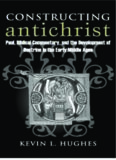 Constructing Antichrist: Paul, Biblical Commentary, and the Development of Doctrine in the Early Middle Ages