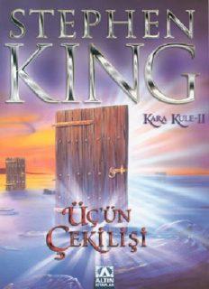 Üç'ün Çekilişi - Stephen King