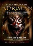 Black Magick of Ahriman  The Ancient Rites, Spells & Demons of Persia