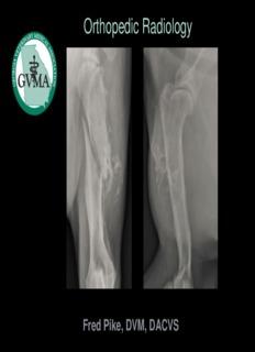Orthopedic Radiology Seth Mathus Ganz, DVM Surgery