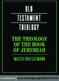 The Theology of the Book of Jeremiah (Old Testament Theology)
