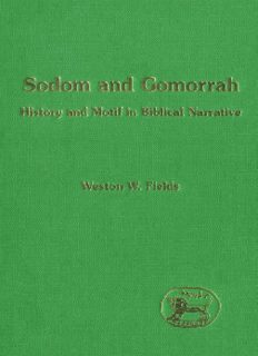 Sodom And Gomorrah: History and Motif in Biblical Narrative (The Library of Hebrew Bible - Old Testament Studies)