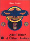Adolf Hitler el Ultimo Avatara