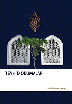 Tevhid Okumaları 1 - Halil İbrahim Genç