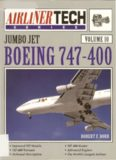 Boeing 747-400 (Airliner Tech Vol. 10)
