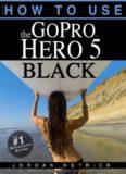 GoPro HERO 5 BLACK  How To Use - Jordan Hetrick