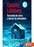 Tormenta de nieve y aroma de al - Camilla Lackberg.pdf