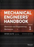 Mechanical Engineers' Handbook, Materials and Engineering Mechanics