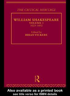 William Shakespeare: The Critical Heritage Volume 1 1623-1692 (The Collected Critical Heritage : William Shakespeare)