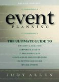 Event Planning: The Ultimate Guide To Successful Meetings, Corporate Events, Fundraising Galas, Conferences, Conventions, Incentives & Other Special Events 2nd Edition