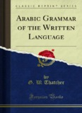 Arabic Grammar of the Written Language - Forgotten Books
