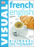 French - english bilingual visual dictionary