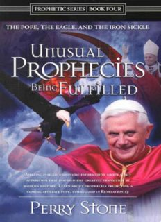 Unusual prophecies being fulfilled : the pope, the eagle and the iron sickle