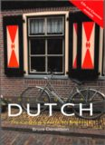 Colloquial Dutch: A Complete Course for Beginners