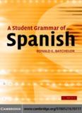 A Student Grammar of: Spanish