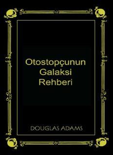 Otostopçunun Galaksi Rehberi - Dougles Adams