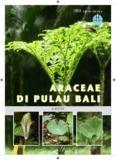 ARACEAE DI PULAU BALI - Kebun Raya Eka Karya Bali