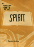 All About the Gifts of the Spirit