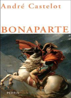 Napoléon Bonaparte - Volume 1