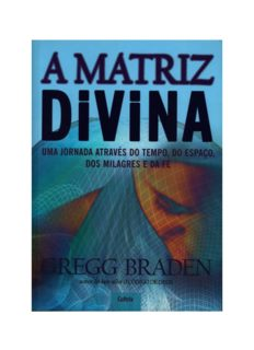 A Matriz Divina – Gregg Braden