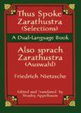 Thus Spoke Zarathustra (Selections) / Also sprach Zarathustra (Auswahl): A Dual-Language Book