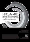 RHCSARHCE Red Hat Linux Certification Study Guide, Exams EX200 & EX300