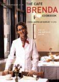 Cafe Brenda Cookbook: Seafood and Vegetarian Cuisine