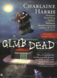 Club Dead (Original MM Art): A Sookie Stackhouse Novel