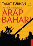 Küresel İhanetin İçyüzü ve Arap Baharı - Talat Turhan