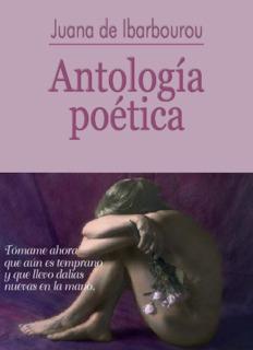 Juana de Ibarbourou Antología poética