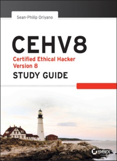 Certified Ethical Hacker Version 8 Study Guide