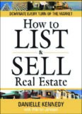 How to List and Sell Real Estate: 30th Anniversary Edition
