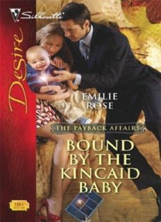Bound by the Kincaid Baby