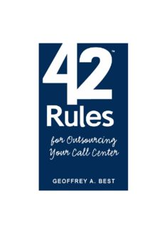 42 Rules for Outsourcing Your Call Center: Best Practices for Outsourcing Call Center Planning, Operations and Management